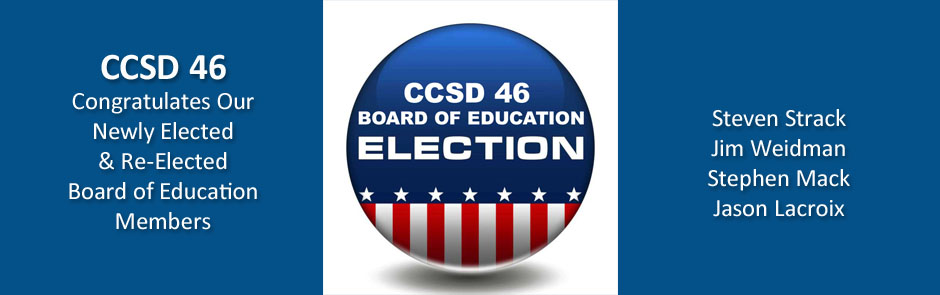 CCSD 46 Board of Education Members