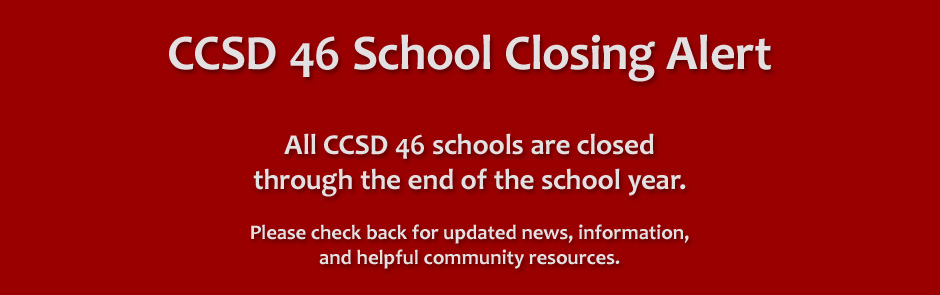 CCSD 46 School Closed